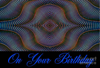 Digital Art - Hypnotic-on Your Birthday Card by Wendy Wilton