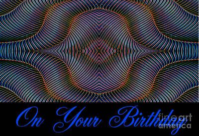 Digital Art - Hypnotic-on Your Birthday Card by Wendy Wilton