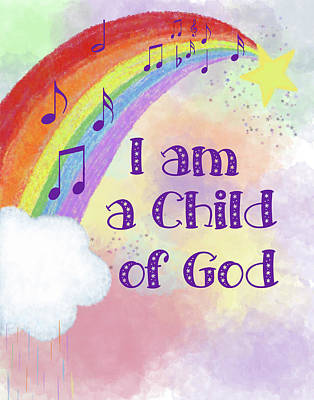 I Am A Child Of God 2 Art Print