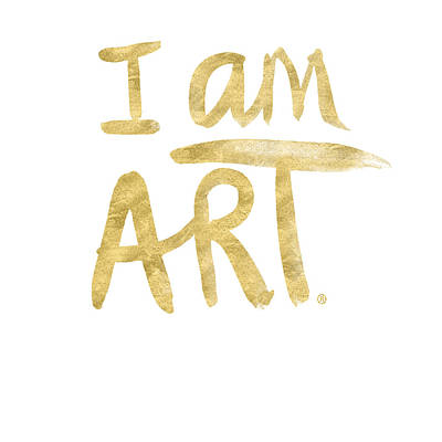 I Am Art Gold - Art By Linda Woods Print by Linda Woods