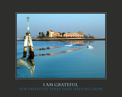 I Am Grateful For Difficult Times Print by Donna Corless