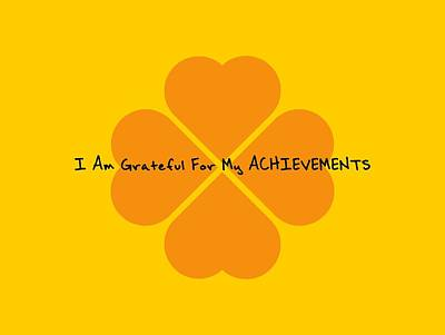 Daily Life Digital Art - I Am Grateful For My Achievements by Affirmation Today