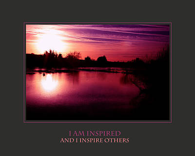 I Am Inspired And I Inspire Others Art Print by Donna Corless