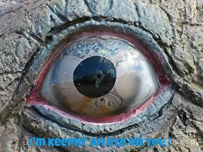 I Am Keeping An Eye On You Original