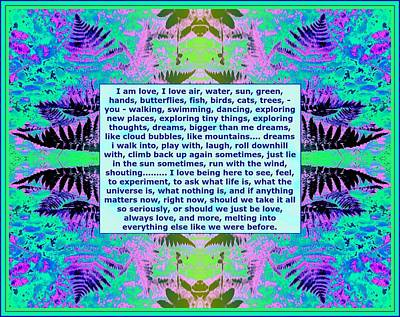 Mixed Media - I Am Love Stream Of Consciousness Poem On Fern Photo Art by Julia Woodman