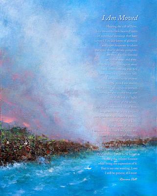 I Am Moved Poem Art Print by Korrine Holt