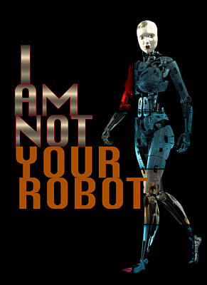 Photograph - I Am Not Your Robot by Carlos Diaz