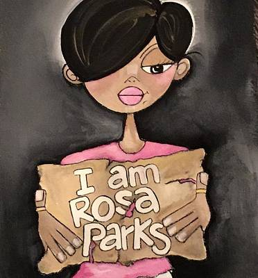 Painting - I Am Rosa Parks by Deborah Carrie