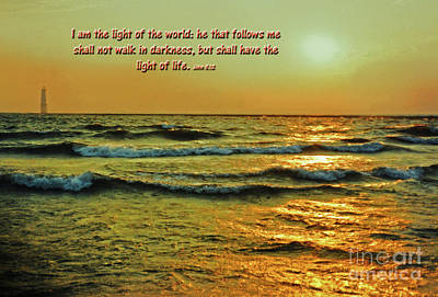Photograph - I Am The Light Of The World by Lydia Holly