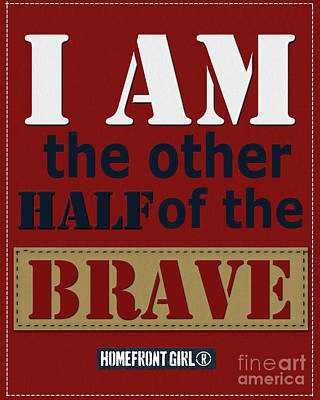 Digital Art - I Am The Other Half Of The Brave by Gaby Juergens