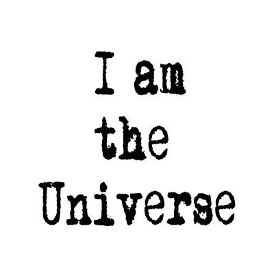 Digital Art - I Am The Universe - Cosmic Universe Quotes by Ai P Nilson