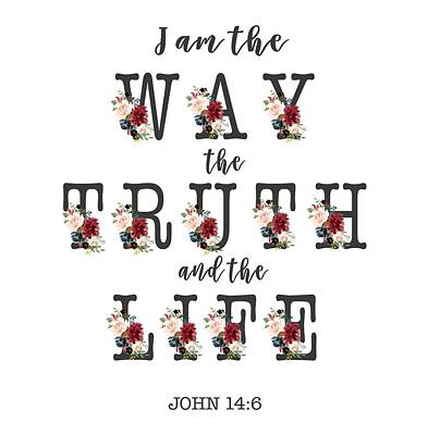Art Print featuring the painting I Am The Way The Truth And The Life Typography by Georgeta Blanaru