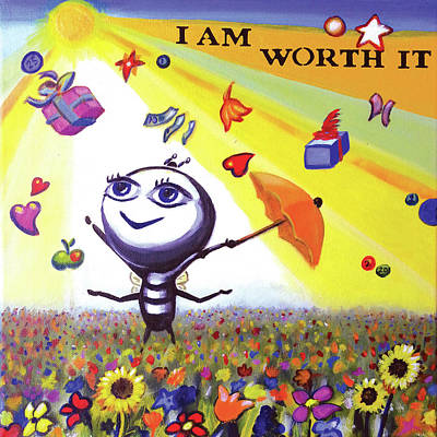 Painting - I Am Worth It by Lorette Kos