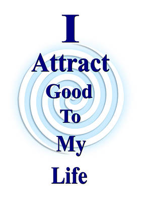I Attract Blue Art Print by I Attract Good