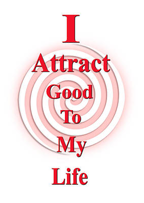 I Attract Red Pink Art Print by I Attract Good