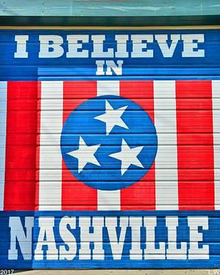 I Believe In Nashville 2 Art Print by Lisa Wooten