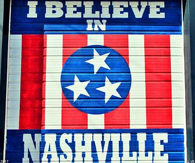 Nashville Sign Photograph - I Believe In Nashville by Lisa Wooten