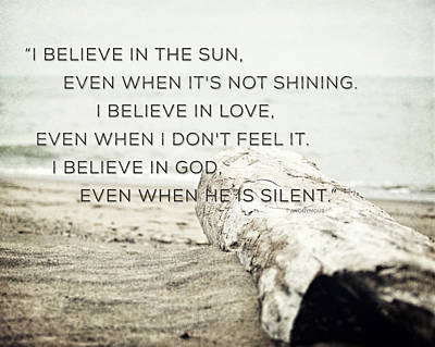 Auschwitz Photograph - I Believe In The Sun Typography Print by Lisa Russo