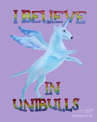 I Believe In Unibulls Art Print by Jindra Noewi
