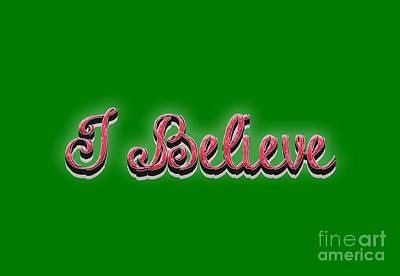 Royalty-Free and Rights-Managed Images - I Believe tee by Edward Fielding
