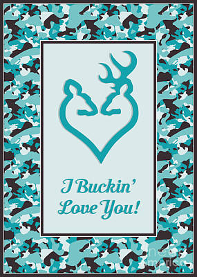 Digital Art - I Buckin' Love You by JH Designs