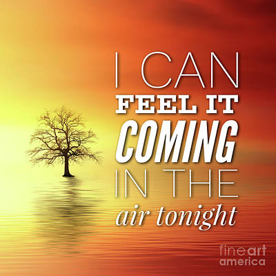 Genesis Digital Art - I Can Feel It Coming In The Air Tonight by Esoterica Art Agency