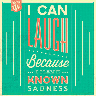 I Can Laugh Art Print by Naxart Studio