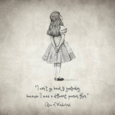 Fantasy Drawings - I cant go back to yesterday Quote by Zapista Zapista