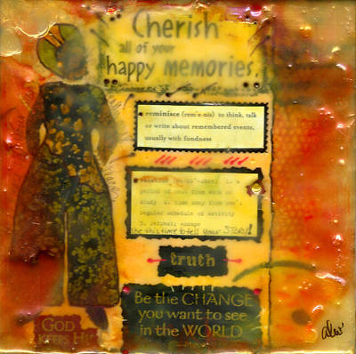 Mixed Media - I Cherish All Memories Of You by Angela L Walker