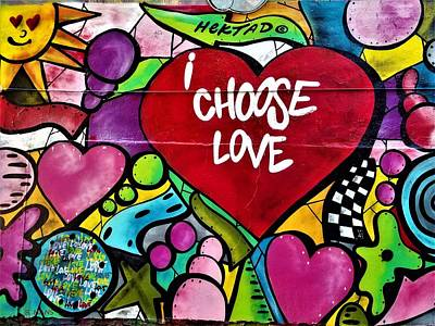 Photograph - I Choose Love by Rob Hans
