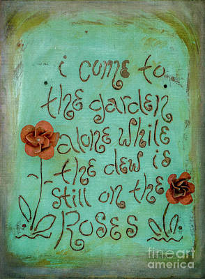 Photograph - I Come To The Garden by Teresa Wilson