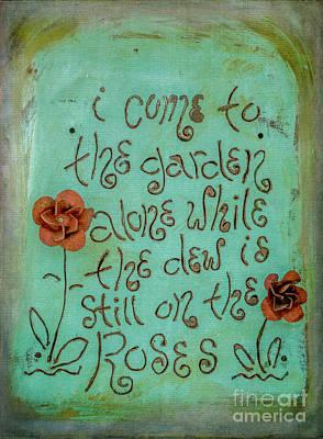 Photograph - I Come To The Garden by Teresa Wilson