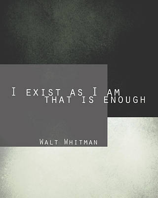 Digital Art - I Exist Walt Whitman Quote by Ann Powell