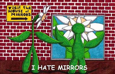 I Hate Mirrors Original