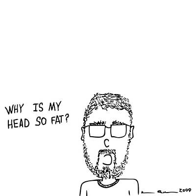 I Have A Fat Head Comic Art Print by Karl Addison