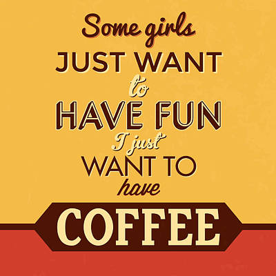 I Just Want To Have Coffee Art Print by Naxart Studio