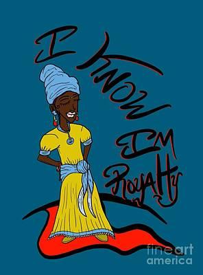 Digital Art - I Know Im Royalty Girl by Robert Watson
