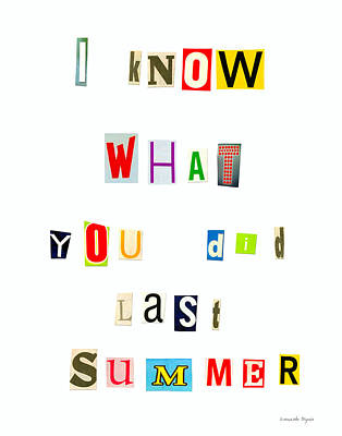 I Know What You Did Last Summer - Pa Art Print by Leonardo Digenio
