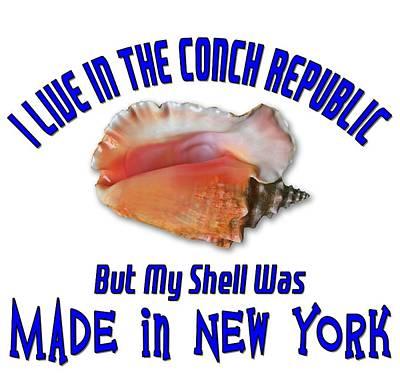 Photograph - I Live In The Conch Republic by Bob Slitzan