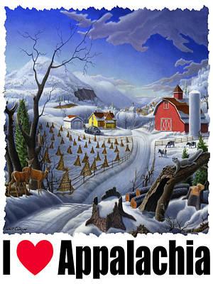 Old Barn Painting - I Love Appalachia - Appalachian Rural Winter Farm Landscape by Walt Curlee