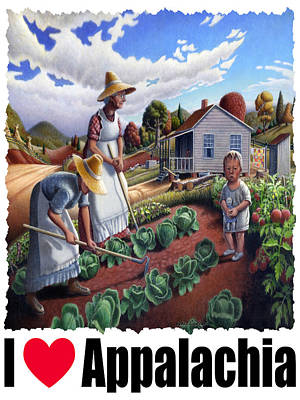 I Love Appalachia - Family Garden Appalachian Farm Landscape Art Print by Walt Curlee
