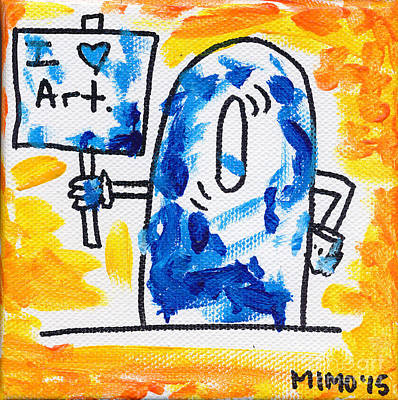Painting - I Love Art by Michael Mooney