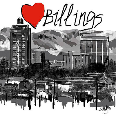 Digital Art - I Love Billings  by Sladjana Lazarevic