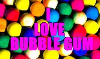 Youth Digital Art - I Love Bubble Gum by David Lee Thompson