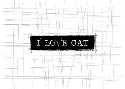 Cat Wall Art - Digital Art - I Love Cat Word Art by Kathleen Wong