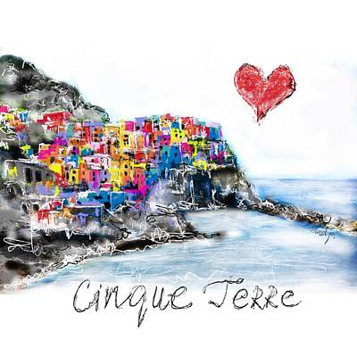 Digital Art - I Love Cinque Terre  by Sladjana Lazarevic