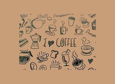 Americano Painting - I Love Coffee by Tracey Harrington-Simpson
