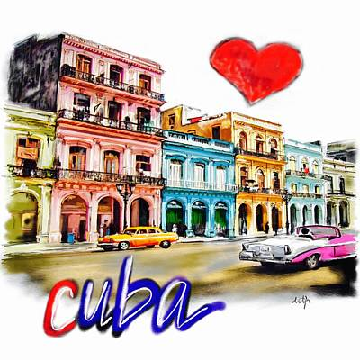 Digital Art - I Love Cuba by Sladjana Lazarevic