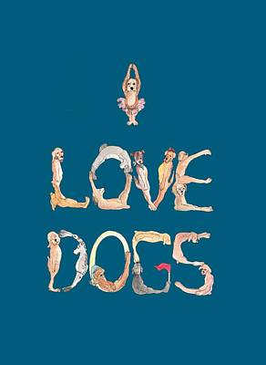 Painting - I Love Dogs T-shirt by Dorothy Riley