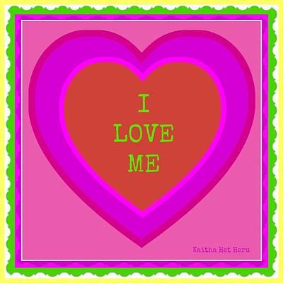 Mixed Media - I Love Me by Kaitha Het Heru